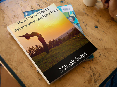 How to Use Yoga to Relieve your Low Back Pain 3 Simple Steps eBook 3d image.jpg